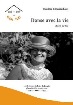 Danse avec la vie Coco Claudine Leroy Hugo Blin Editions du Puits de Roulle