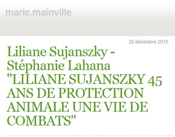 Marie Mainville Liliane Sujanszky Stéphanie Lahana protection animale