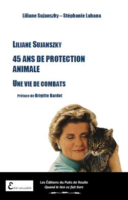 Liliane Sjanszky Lahana Puits de Roulle Protection Animale